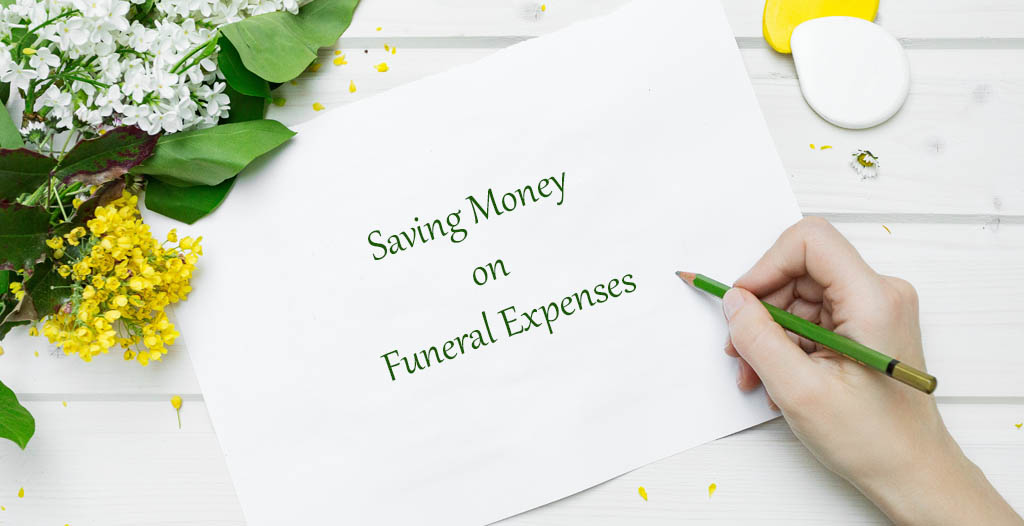 How to Save Money when Planning a Funeral - Funeralocity