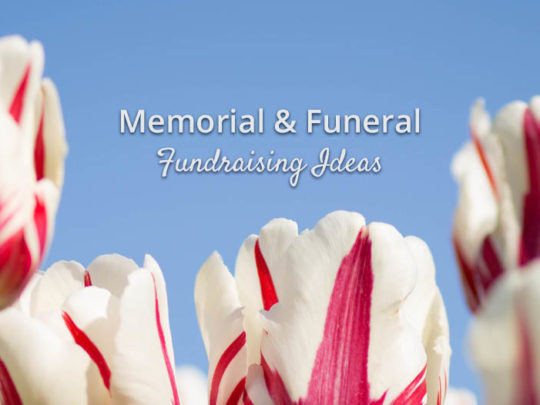 7 Memorial & Funeral Fundraising Ideas - Funeralolcity